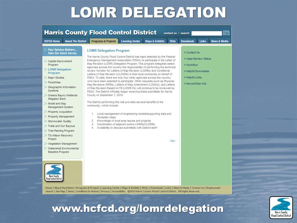 www.hcfcd.org/lomrdelegation LOMR DELEGATION