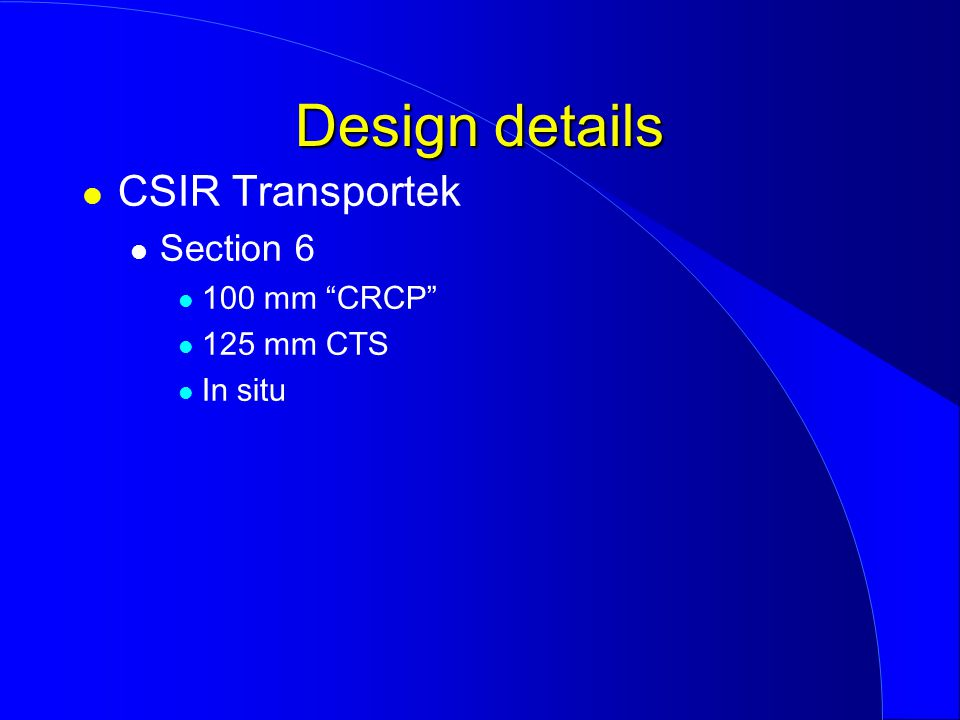 CSIR Transportek Section 6 100 mm CRCP 125 mm CTS In situ Design details