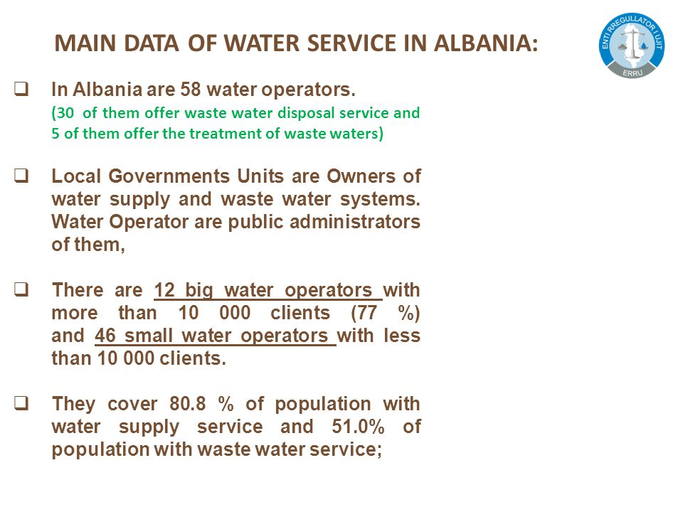  In Albania are 58 water operators.