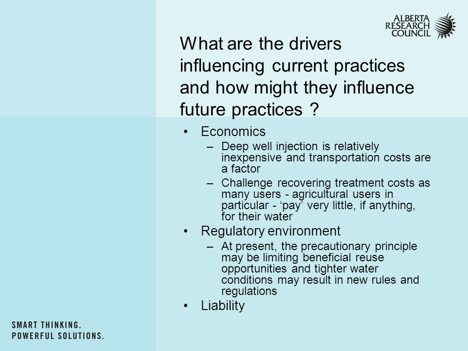 What are the drivers influencing current practices and how might they influence future practices .