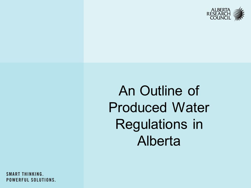 An Outline of Produced Water Regulations in Alberta