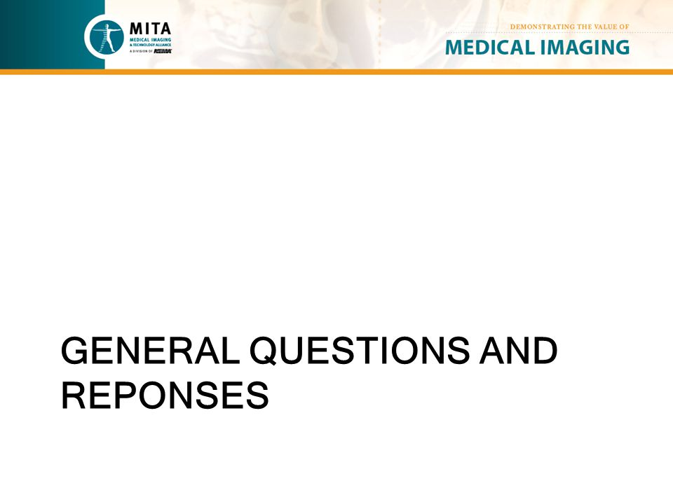 GENERAL QUESTIONS AND REPONSES