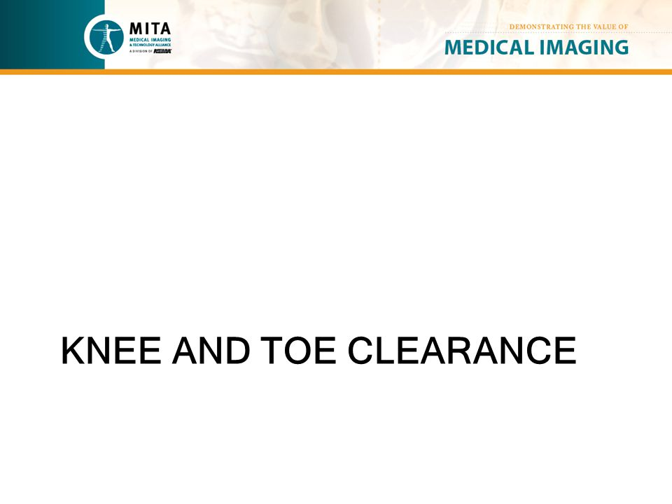 KNEE AND TOE CLEARANCE