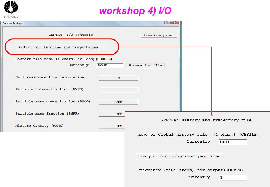 UNICAMP workshop 4) I/O