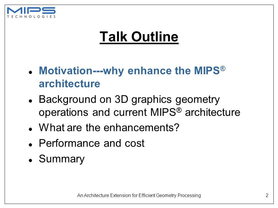An Architecture Extension for Efficient Geometry Processing23 Appendix:The 13 MIPS-3D™ ASE Instructions