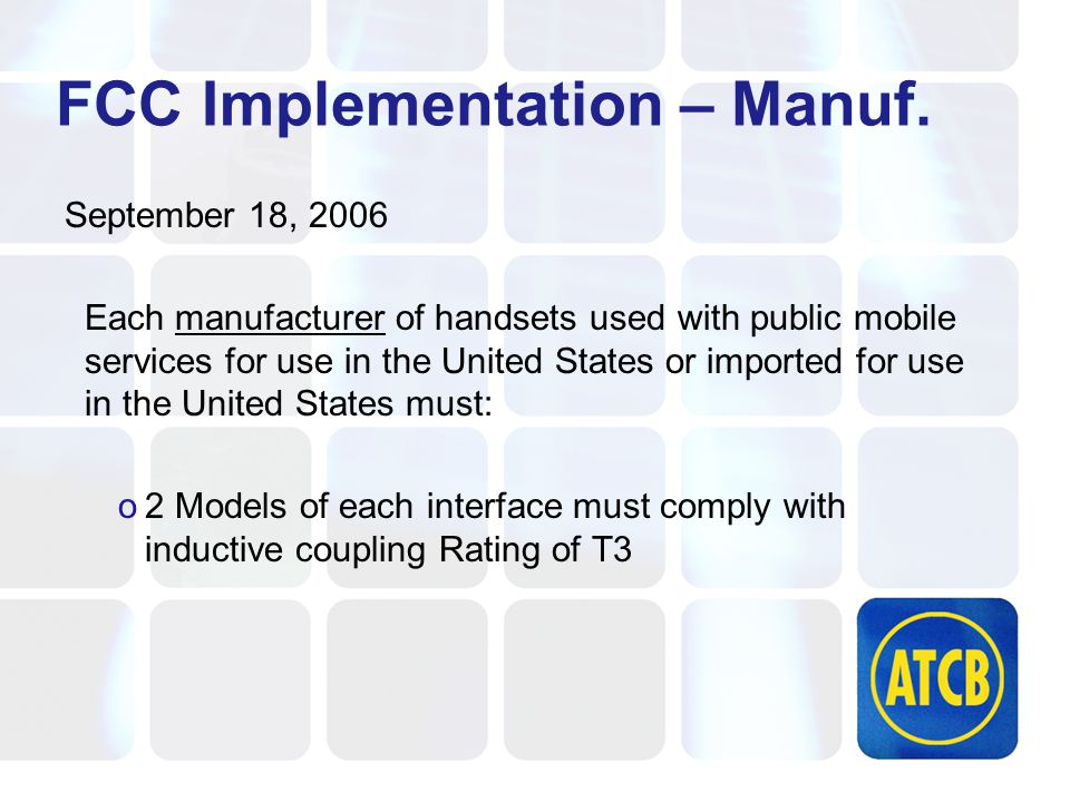 FCC Implementation – Manuf.