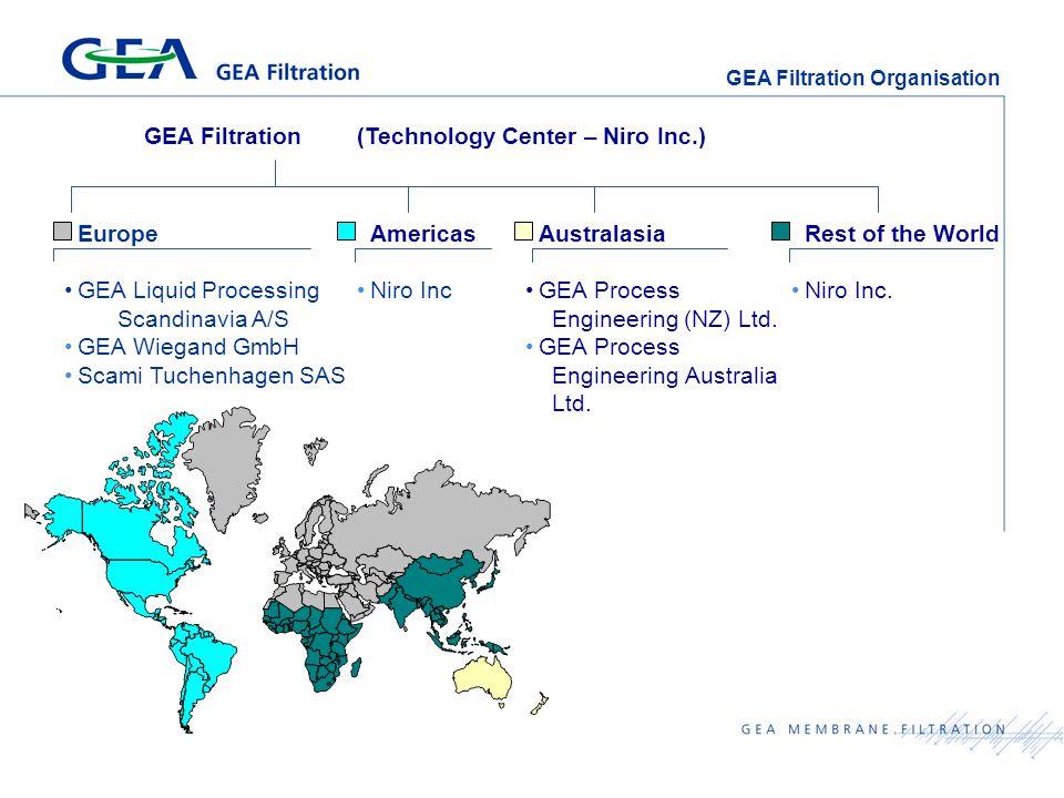 GEA Filtration Organisation GEA Filtration (Technology Center – Niro Inc.) Europe GEA Liquid Processing Scandinavia A/S GEA Wiegand GmbH Scami Tuchenhagen SAS Americas Niro Inc Rest of the World Niro Inc.