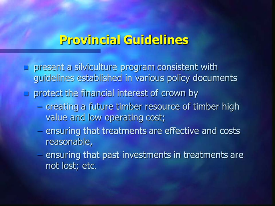 General Principles  provide for current & future financial interest of the crown.