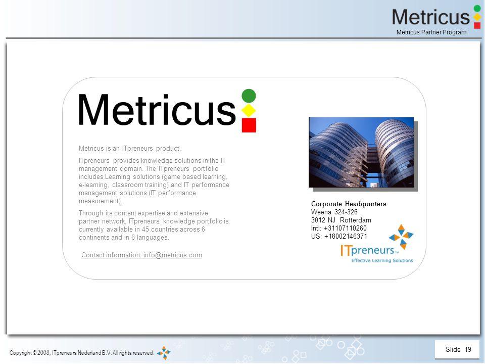 Slide 19 Copyright © 2008, ITpreneurs Nederland B.V.