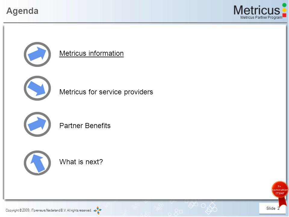 Slide 2 Copyright © 2009, ITpreneurs Nederland B.V.