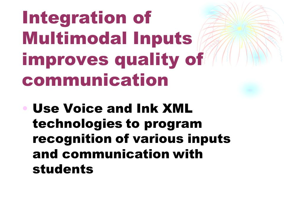 Integration of Voice and Ink Inputs Integration of Inputs from Voice and Ink recognition technologies can be achieved by Dempster-Shafer Theory of Evidence