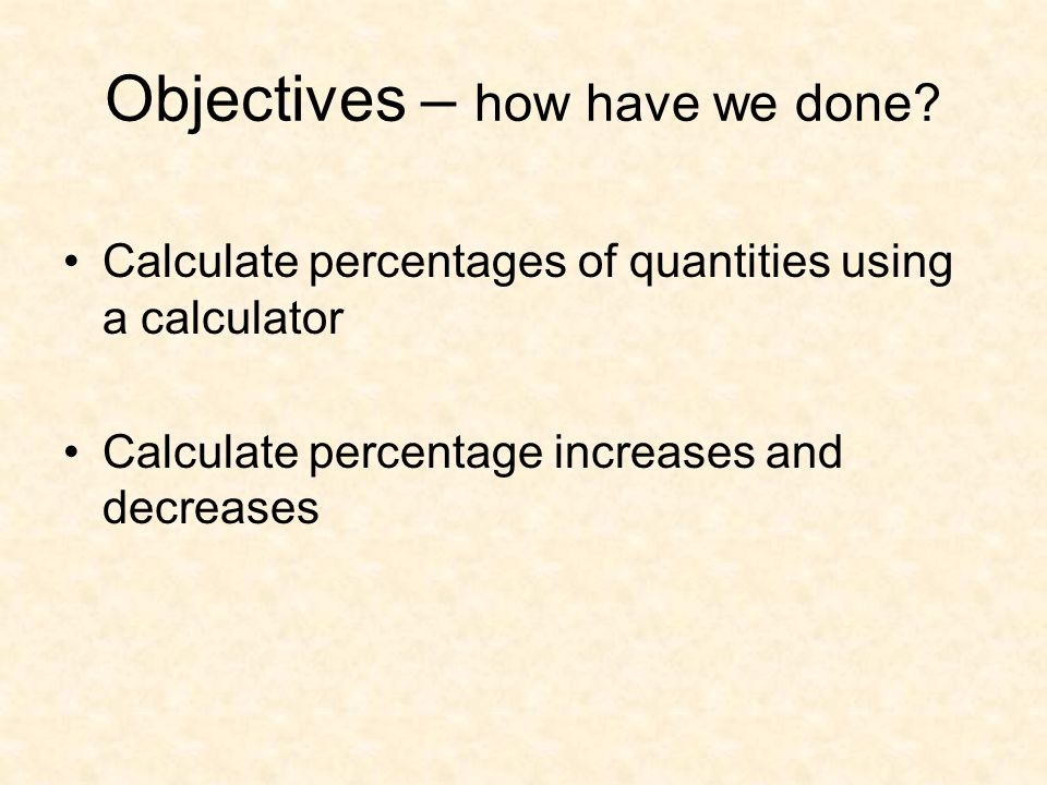 Objectives – how have we done.