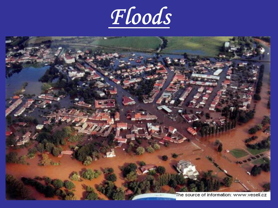 Flood control measures As a prevention against floods are used river channel reconstruction and the environs.