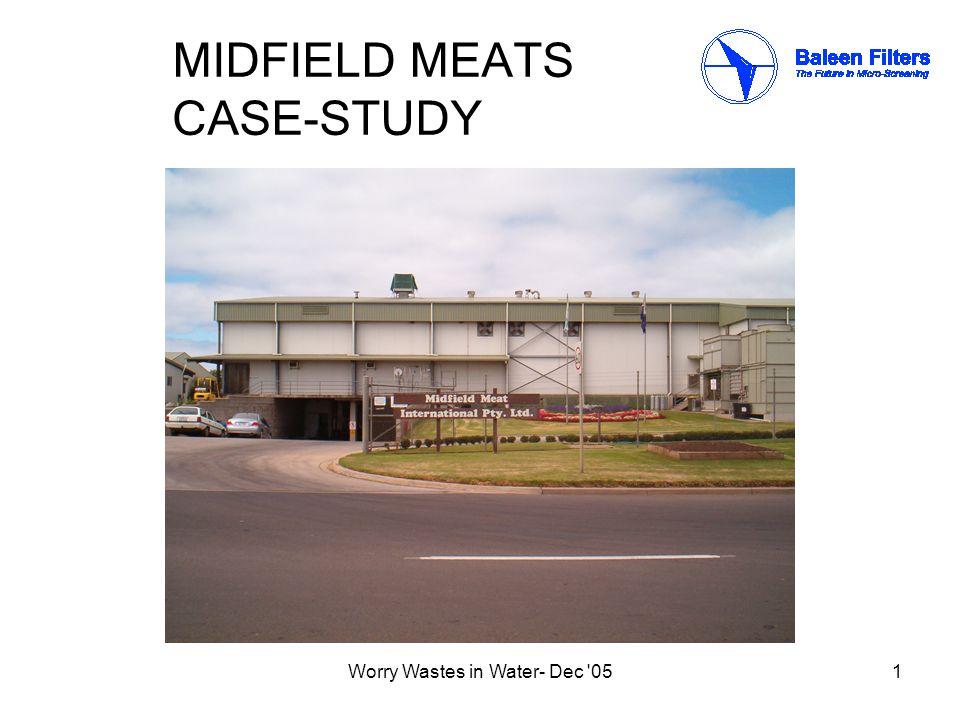 Worry Wastes in Water- Dec 0512 Abattoir effluent pre-CAF