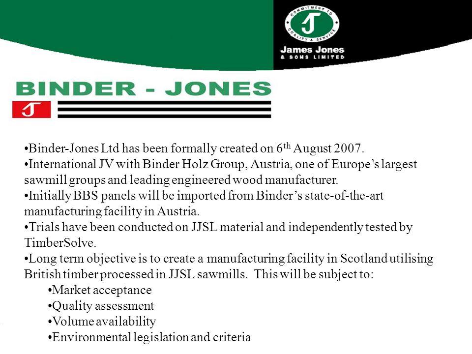 Binder-Jones Ltd has been formally created on 6 th August 2007.