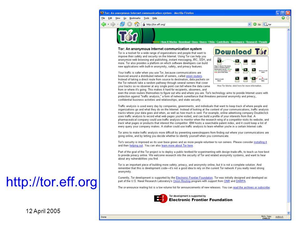 12 April 2005University of Virginia CS 58814 http://tor.eff.org