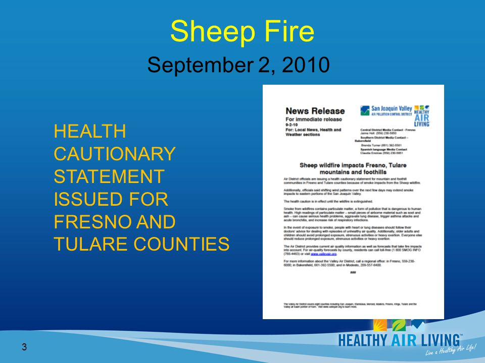 Sheep Fire 3 September 2, 2010 HEALTH CAUTIONARY STATEMENT ISSUED FOR FRESNO AND TULARE COUNTIES