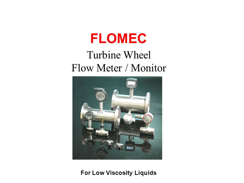 Turbine Wheel Flow Meter / Monitor The TP turbine wheel flow meter is highly accurate, reliable & used to measure the flow of clean low viscosity fluids & utilizes a proven flow meter technology.