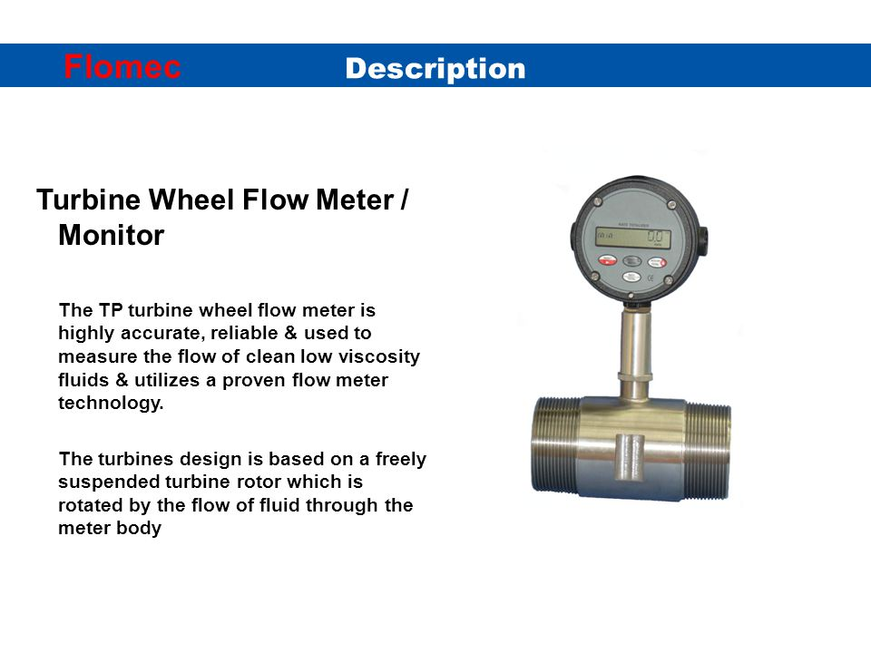 Turbine Wheel Flow Meter / Monitor Operation Flomec Circlip Bearing supports Rotor shaft & rotor Fig.