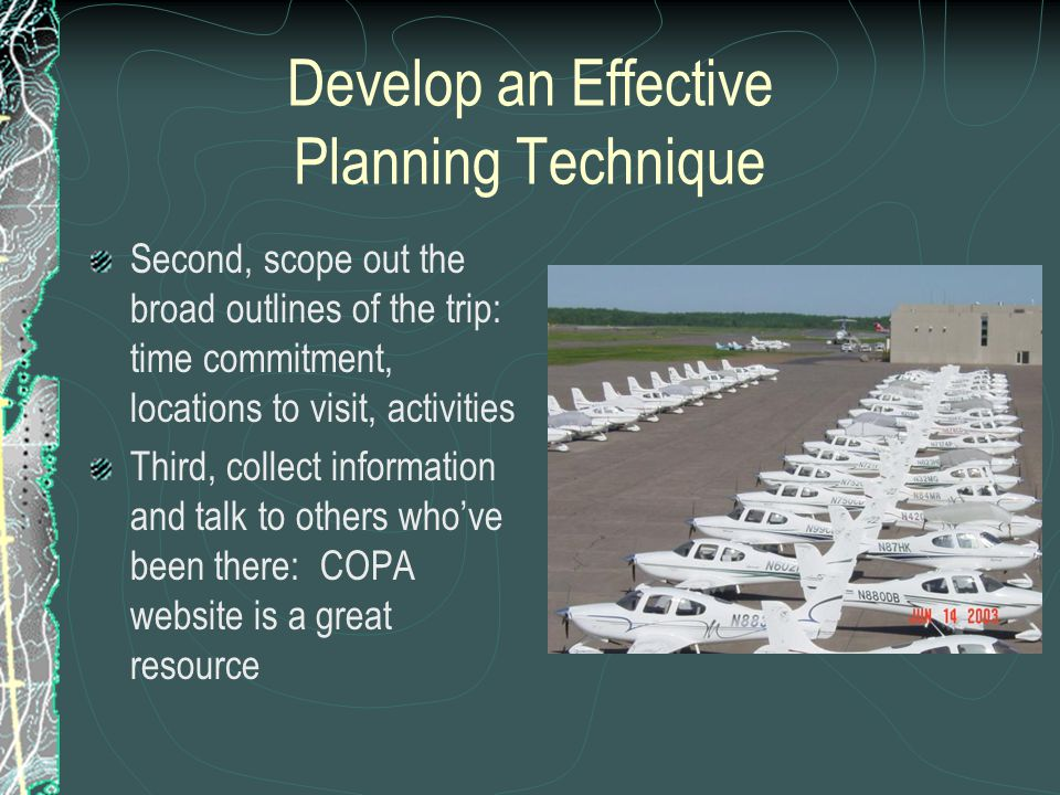 Used the SRM Framework for Planning Plan Plane Pilot Passengers/Payload Programming It is a beautiful trip.
