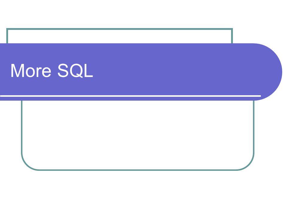 More SQL