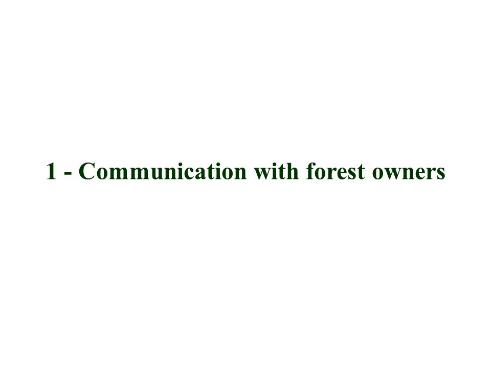 1 - Communication with forest owners