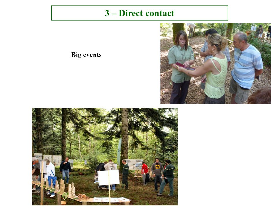 Big events 3 – Direct contact