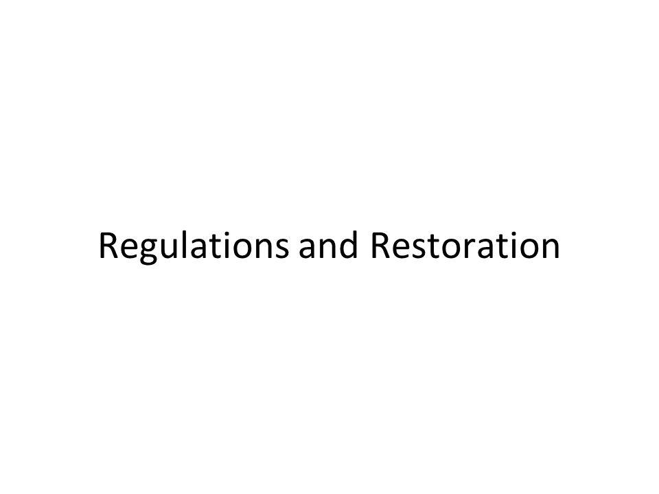Regulations and Restoration
