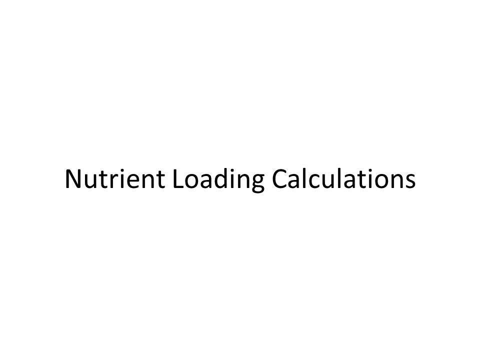 Nutrient Loading Calculations