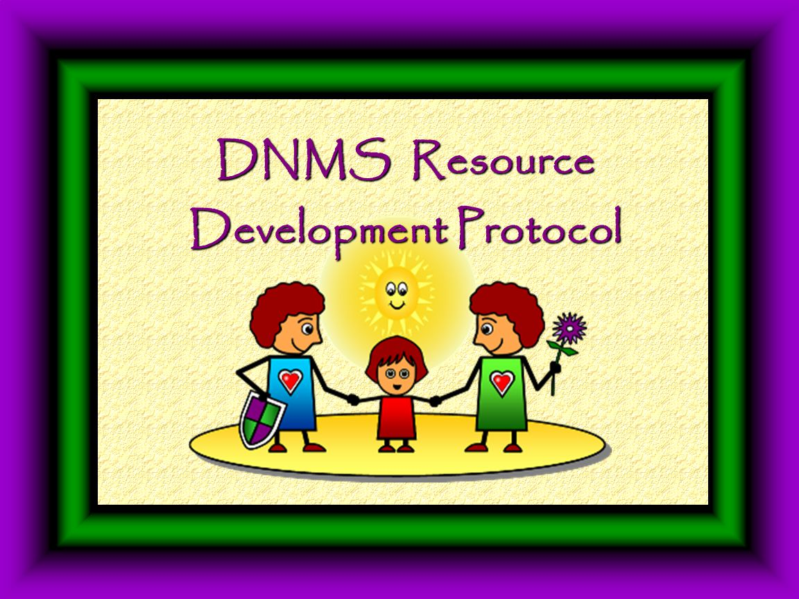 DNMS Resource Development Protocol