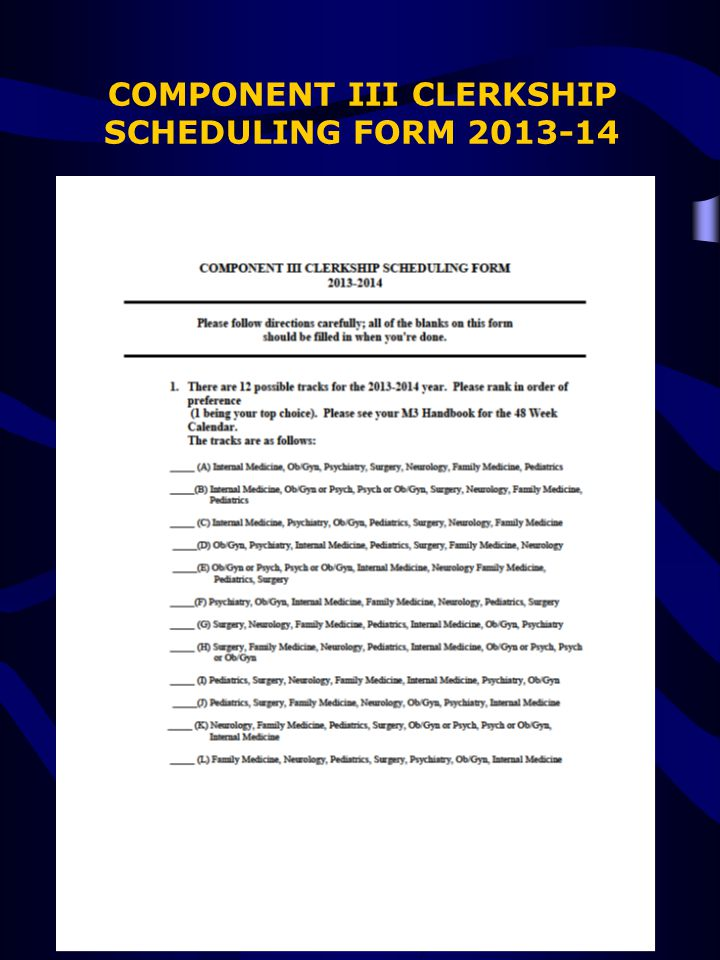 COMPONENT III CLERKSHIP SCHEDULING FORM 2013-14