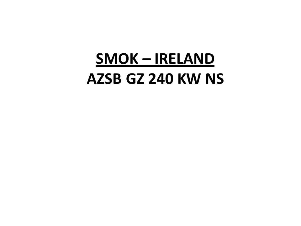 SMOK – IRELAND AZSB GZ 240 KW NS