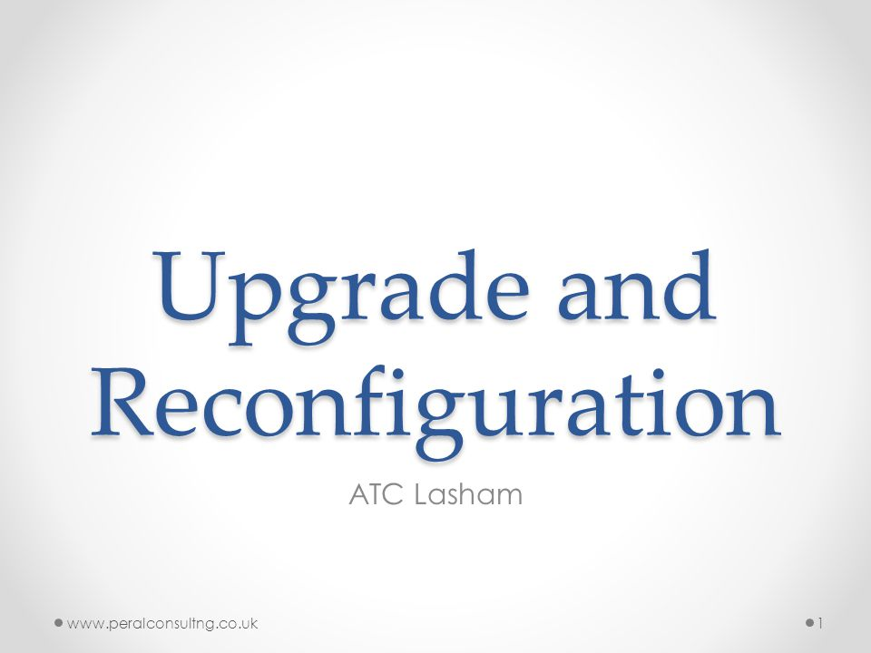 Upgrade and Reconfiguration ATC Lasham www.peralconsultng.co.uk1