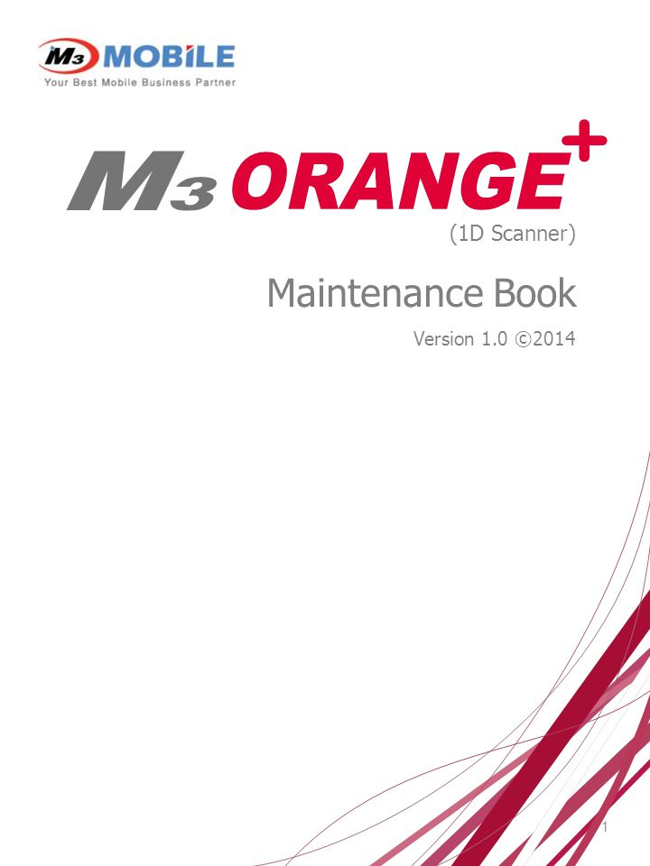 1 (1D Scanner) Maintenance Book Version 1.0 ©2014
