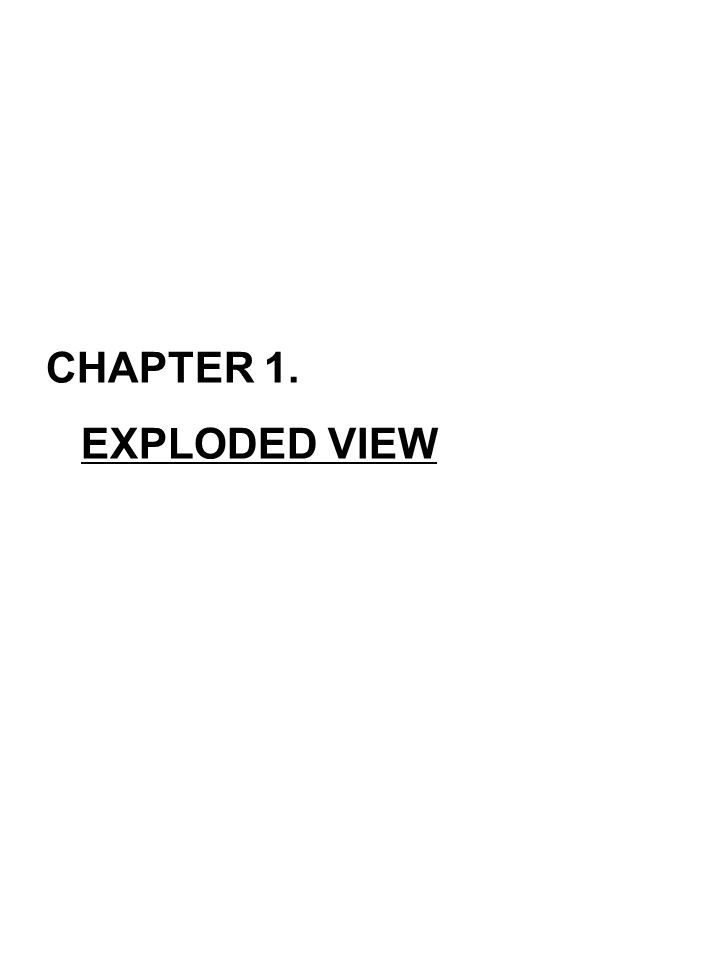 CHAPTER 1. EXPLODED VIEW