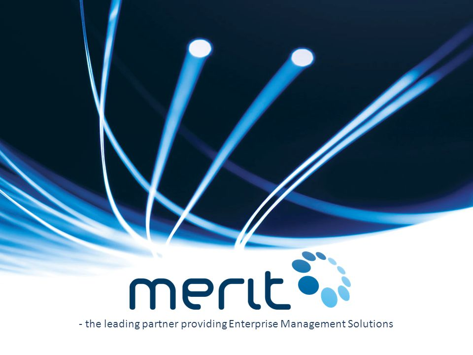 - the leading partner providing Enterprise Management Solutions