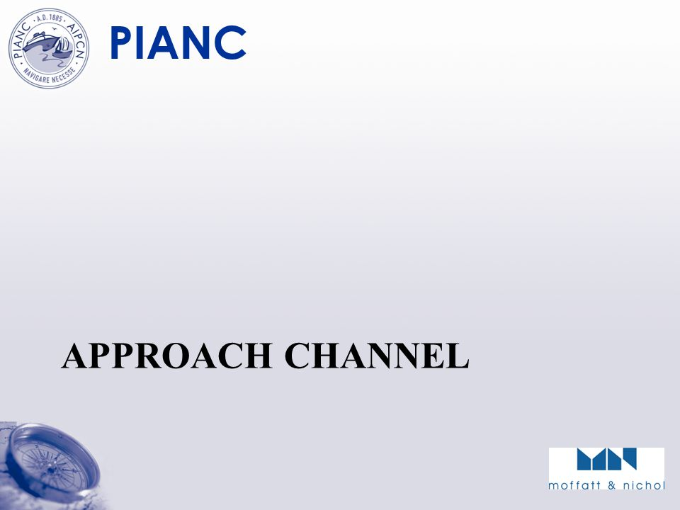 PIANC APPROACH CHANNEL