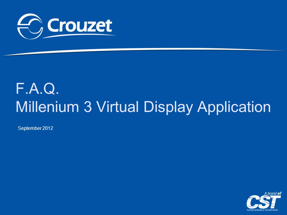 F.A.Q. Millenium 3 Virtual Display Application September 2012