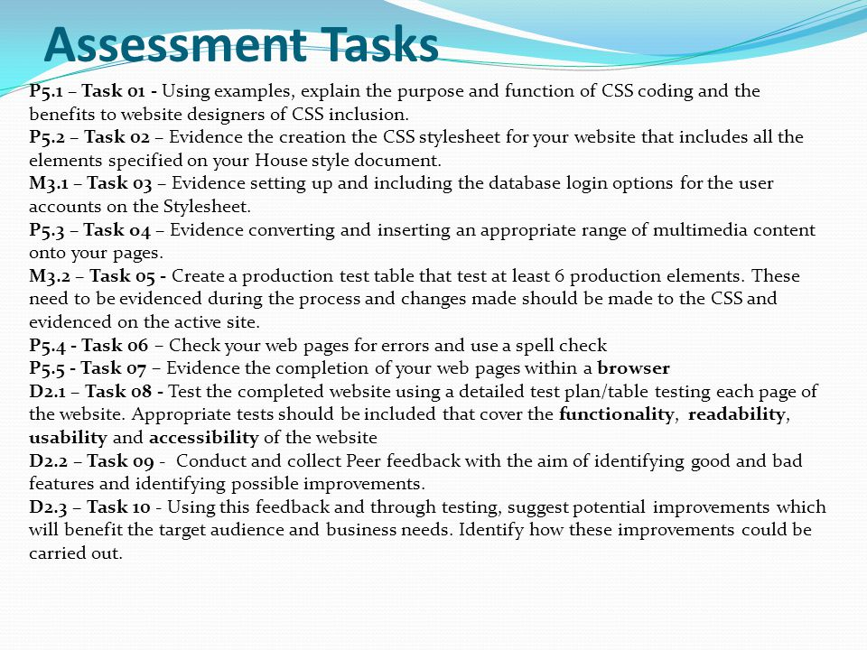 P5.1 – Task 01 - Using examples, explain the purpose and function of CSS coding and the benefits to website designers of CSS inclusion. P5.2 – Task 02