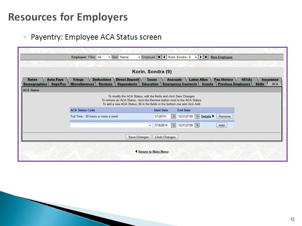 ◦ Payentry: Employee ACA Status screen 12