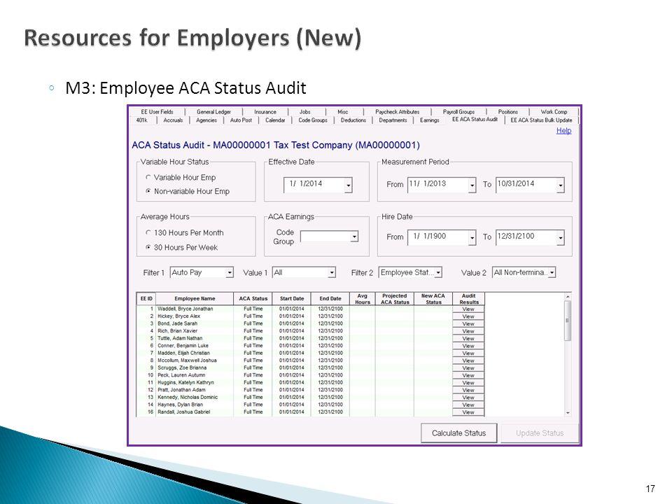 ◦ M3: Employee ACA Status Audit 17