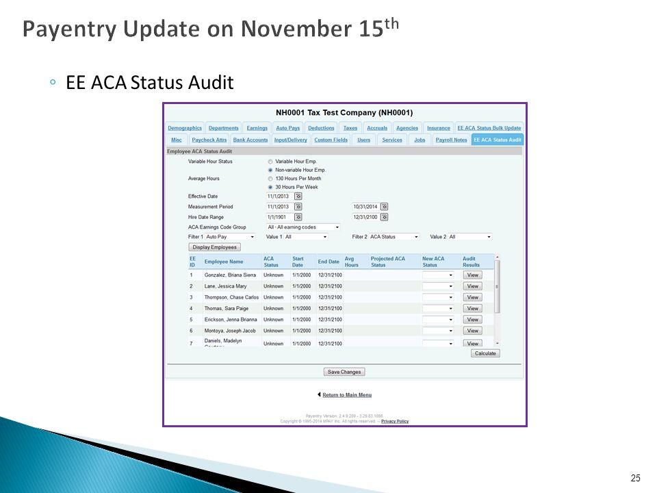◦ EE ACA Status Audit 25