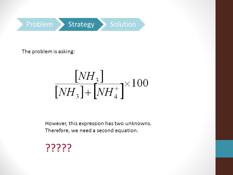 The problem is asking: However, this expression has two unknowns.