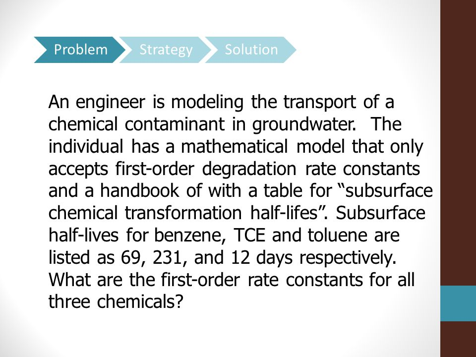 An engineer is modeling the transport of a chemical contaminant in groundwater.