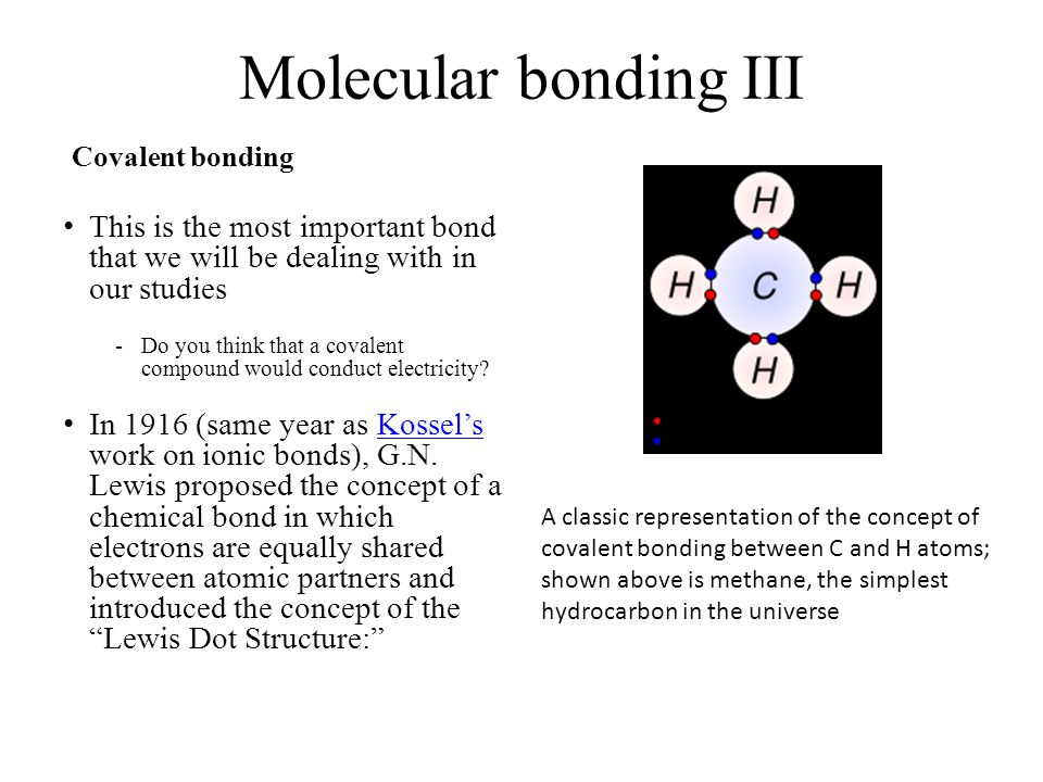 Molecular bonding IV The concept of BOND ORDER involves the number of bonds between atoms, considering that two electrons make up one stable bond.