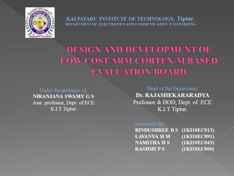 Submitted By, BINDUSHREE B S(1KI10EC013) LAVANYA H M(1KI10EC091) NAMITHA H S(1KI10EC043) RASHMI P S(1KI10EC060) Head of the Department, Dr.