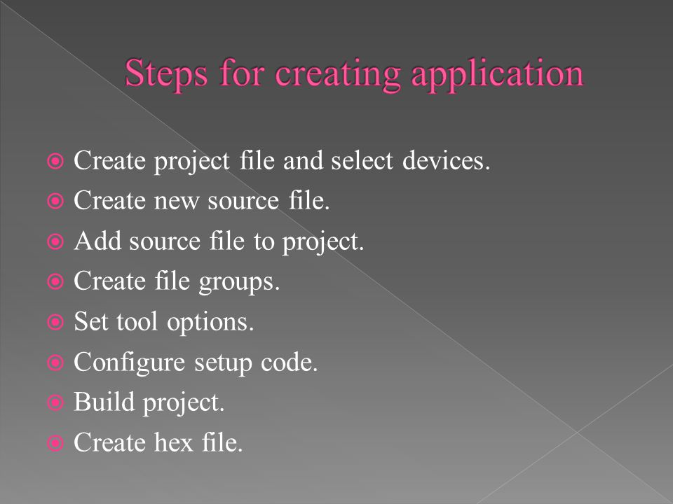  Create project file and select devices. Create new source file.