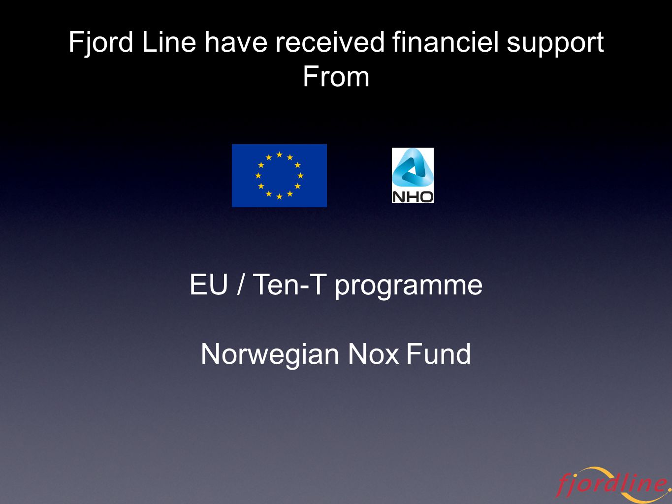 Fjord Line have received financiel support From EU / Ten-T programme Norwegian Nox Fund
