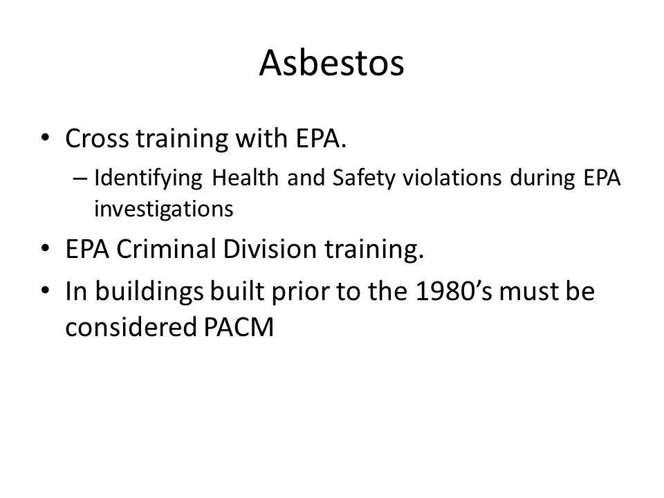 Asbestos Cross training with EPA.