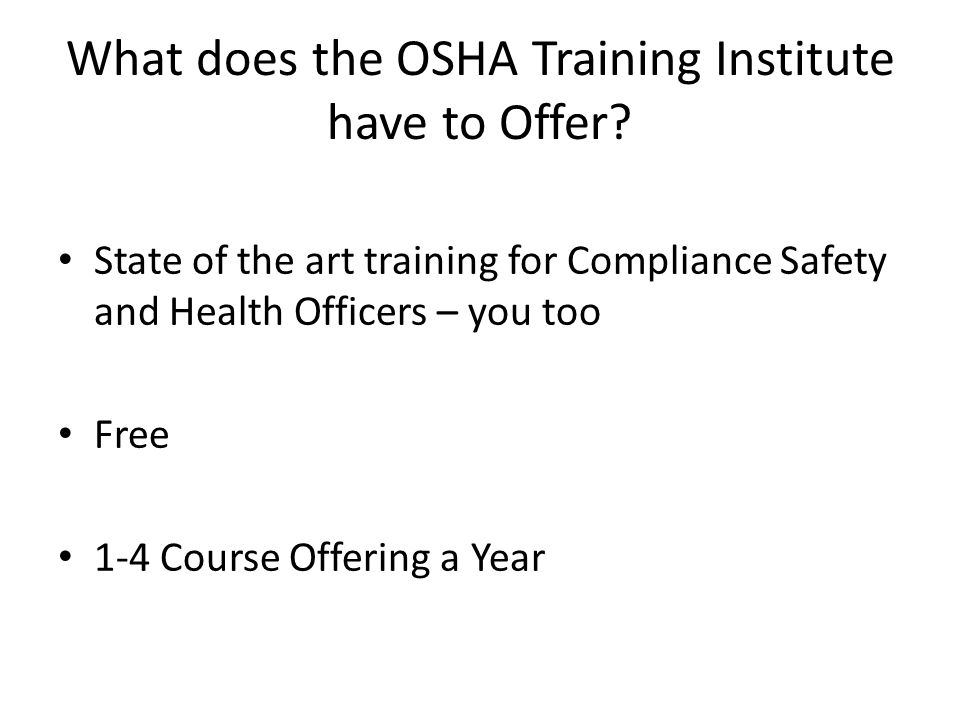 What does the OSHA Training Institute have to Offer.